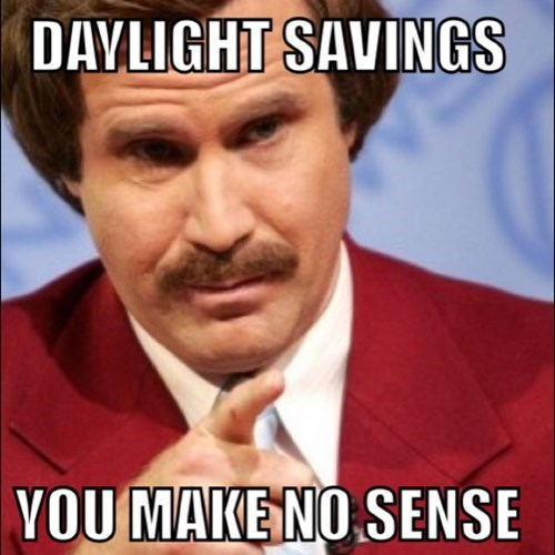 Ron-burgundy-daylight-savings